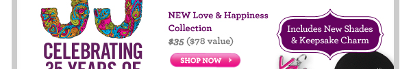 Love & Happiness Collection $35 ($78 Value)